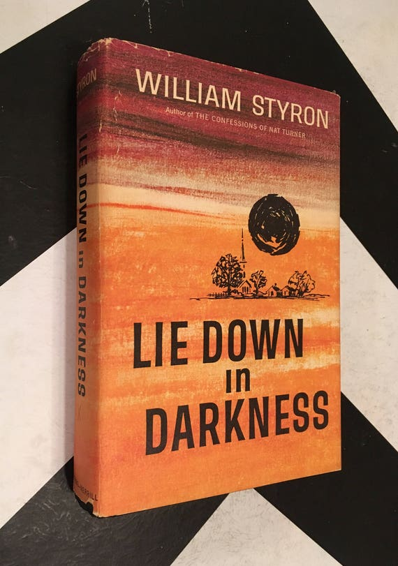 Lie Down in Darkness by William Styron vintage classic fiction novel (Hardcover, 1950)
