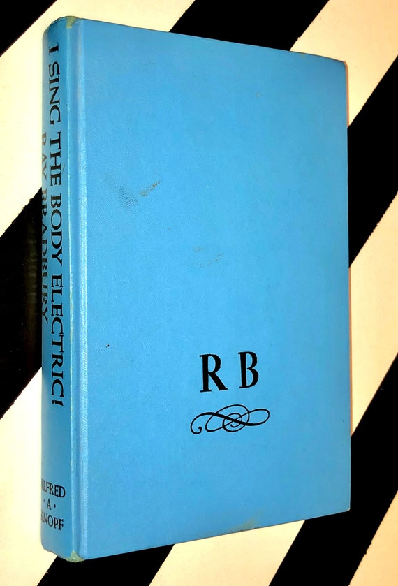 I Sing the Body Electric!: Stories by Ray Bradbury (1969) hardcover book