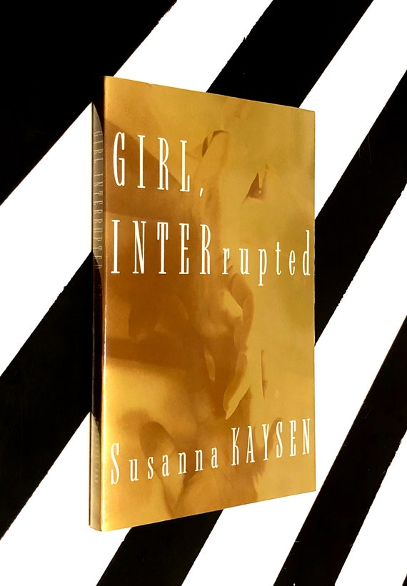 Girl, Interrupted by Susanna Kaysen (1993) softcover uncorrected proof book