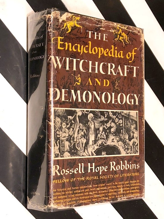 The Encyclopedia of Witchcraft and Demonology by Rossell Hope Robbins (1959) hardcover book