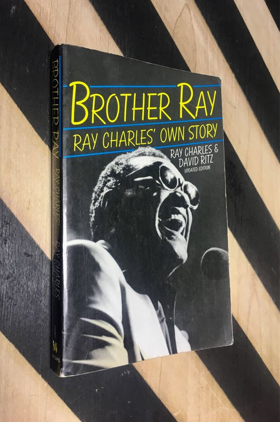 Brother Ray: Ray Charles' Own Story - Updated Edition by Ray Charles & David Ritz (1992) softcover book