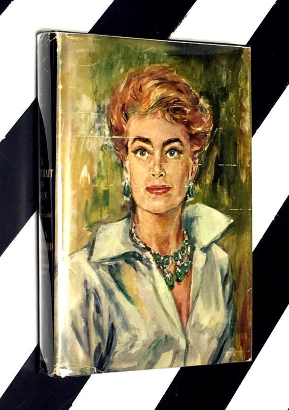 A Portrait of Joan: An Autobiography by Joan Crawford with Jane Kesner Ardmore (1962) hardcover book
