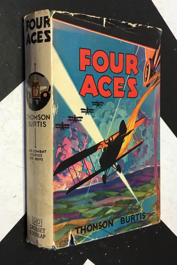 Four Aces by Thomson Burtis; Illustrated by J. Clemens Gretta (Hardcover, 1932)
