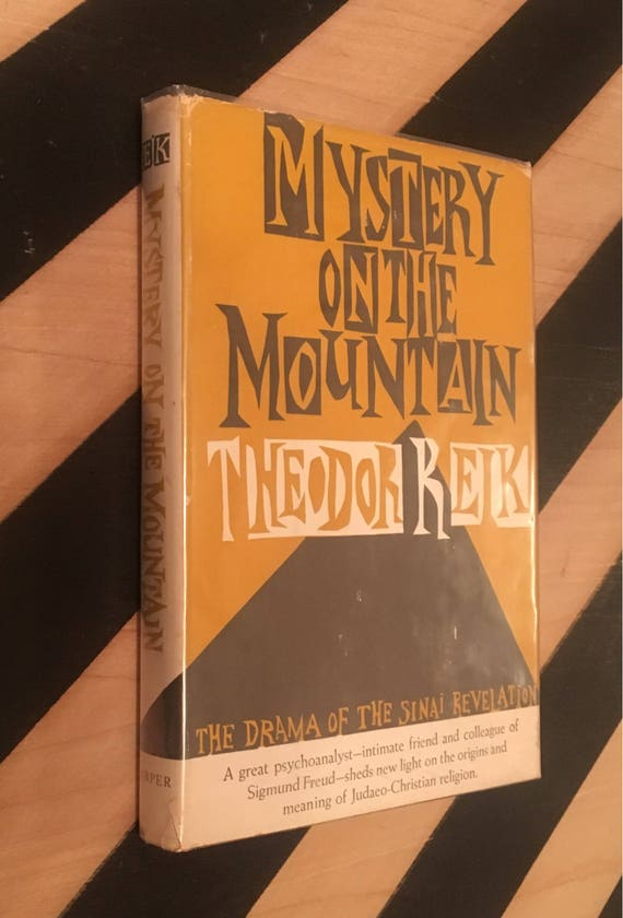 Mystery on the Mountain: The Drama of the Sinai Revelation by Theodor Reik (Hardcover, 1959) vintage book