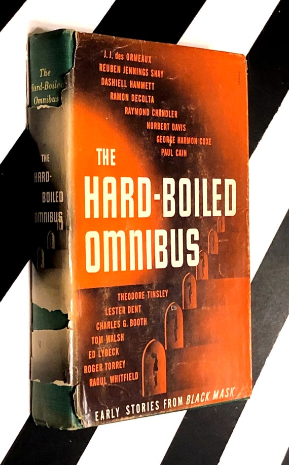 The Hard-Boiled Omnibus: Early Stories from Black Mask edited and with introduction by Joseph T. Shaw (1946) hardcover book