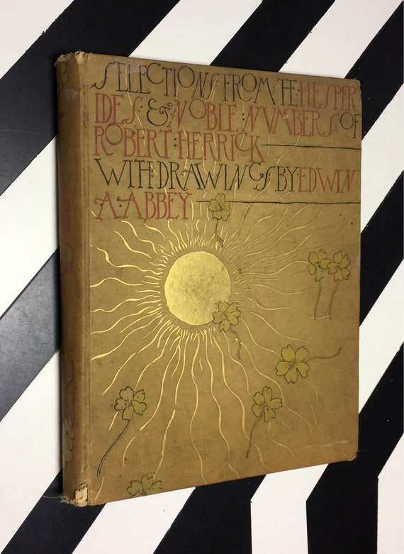 Selections From the Poetry of Robert Herrick with Drawings by Edwin A. Abbey (1882) hardcover book