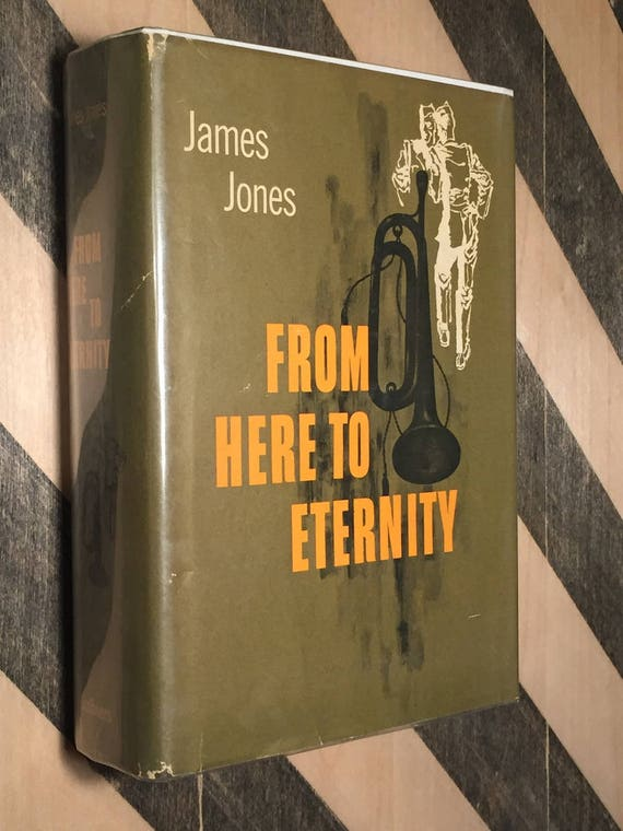 From Here to Eternity by James Jones (hardcover book)