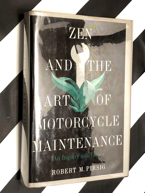 Zen and the Art of Motorcycle Maintenance by Robert Pirsig (1974) first edition book
