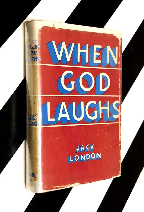 When God Laughs and Other Stories by Jack London (1945) hardcover rare book