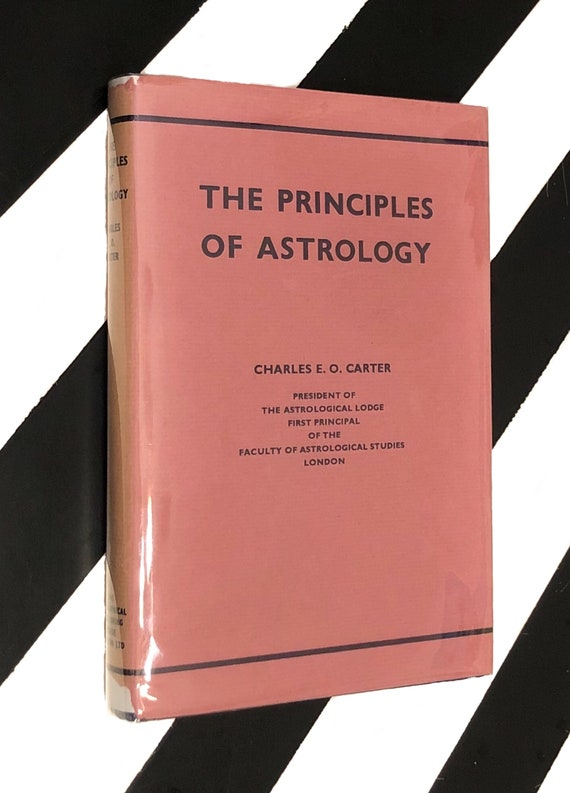 The Principles of Astrology by Charles E. O. Carter (1969) hardcover book