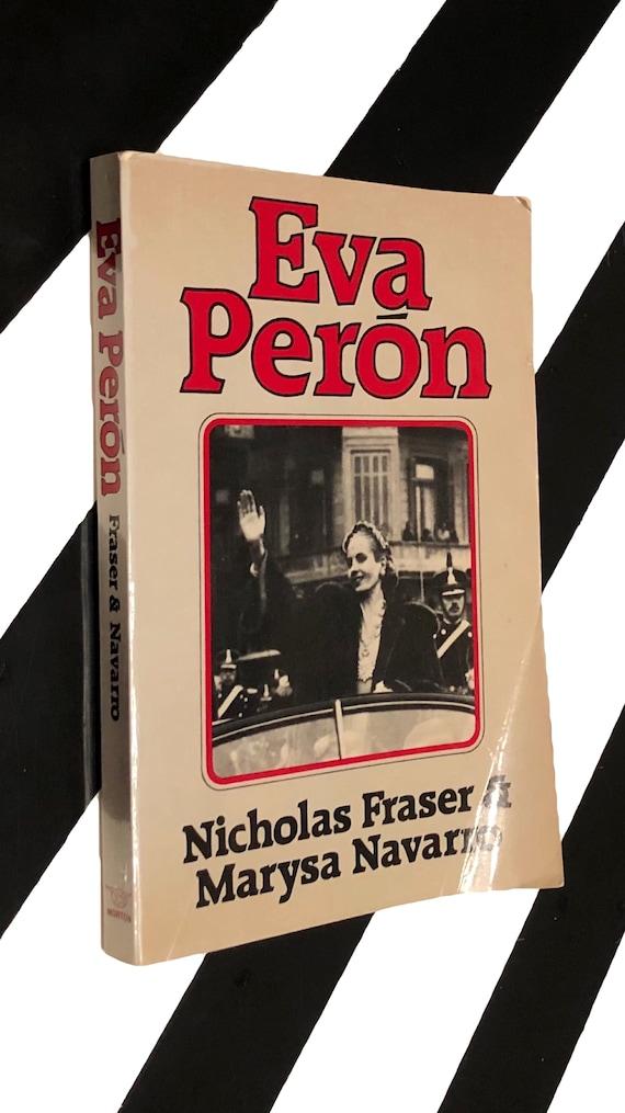 Eva Peron by Nicholas Fraser and Marysa Navarro (1981) softcover