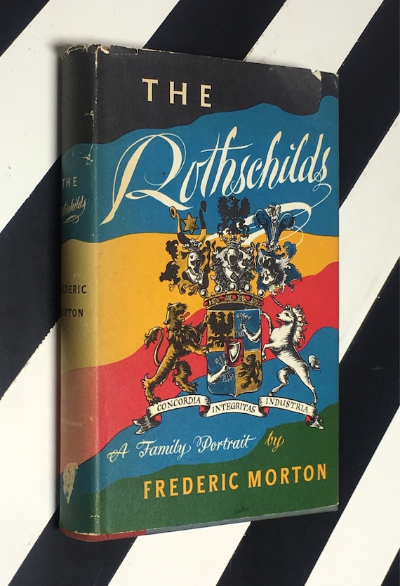 The Rothschilds: A Family Portrait by Frederic Morton (1962) hardcover book