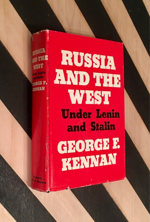 Russia and the West Under Lenin and Stalin by George F. Kennan (1961) hardcover book