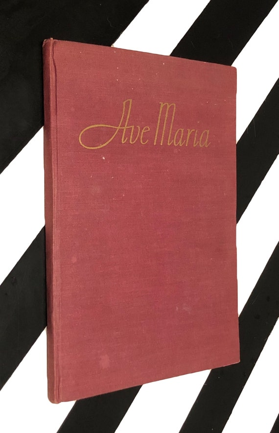 Ave Maria inspired by the music of Franz Schubert with Lyrics by Rachel Field (no date) hardcover book