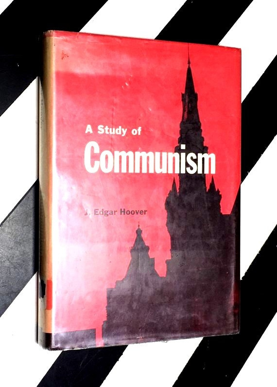 A Study of Communism by J. Edgar Hoover (1969) hardcover book