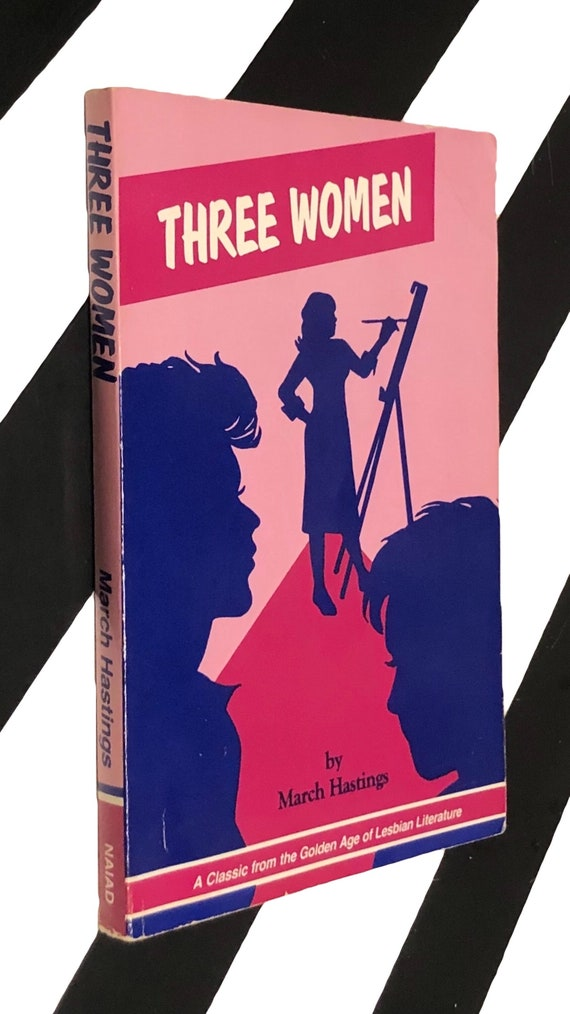 Three Women by March Hastings (1989) softcover first edition book