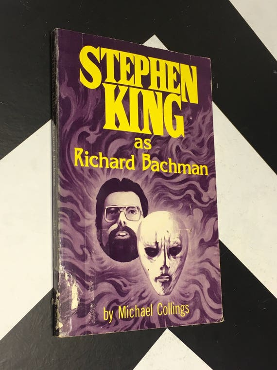 Stephen King As Richard Bachman by Michael Collings (Softcover, 1986)