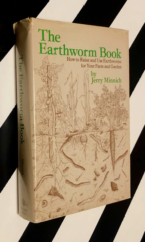 The Earthworm Book by Jerry Minnich (1977) hardcover book