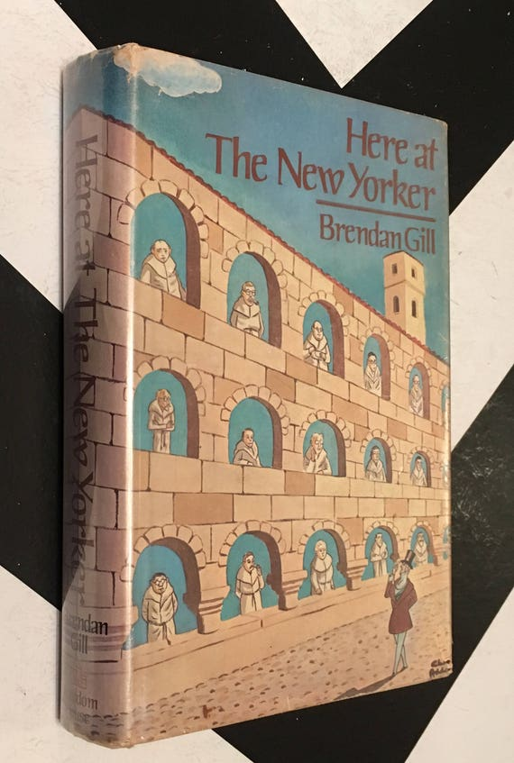 Here at the New Yorker by Brendan Gill vintage biography book (Hardcover, 1975)