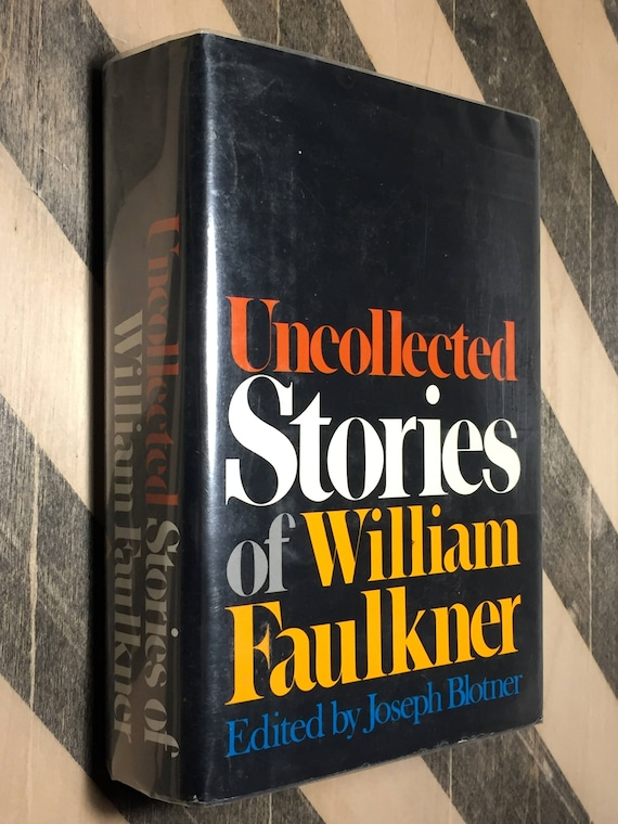 Uncollected Stories of William Faulkner (1979) hardcover first edition book