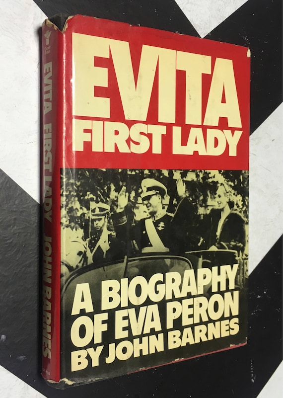 Evita First Lady: A Biography of Eva Perón by John Barnes (Hardcover, 1978) vintage book