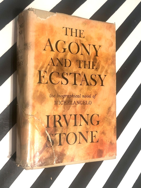 The Agony and the Ecstasy by Irving Stone (1961) hardcover book