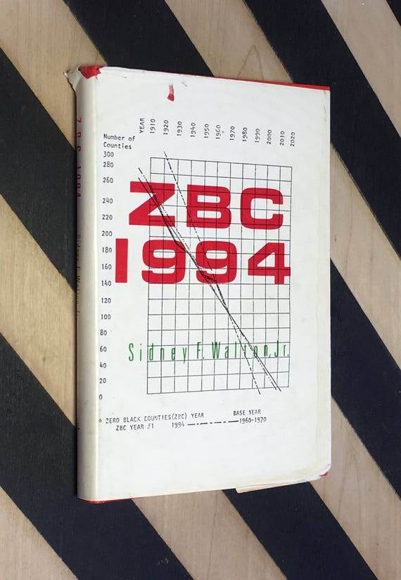 ZBC 1994: A Geonomical Solution to the Problem of Haphazard Black Migration by Sidney F. Walton, Jr. (1972) hardcover book