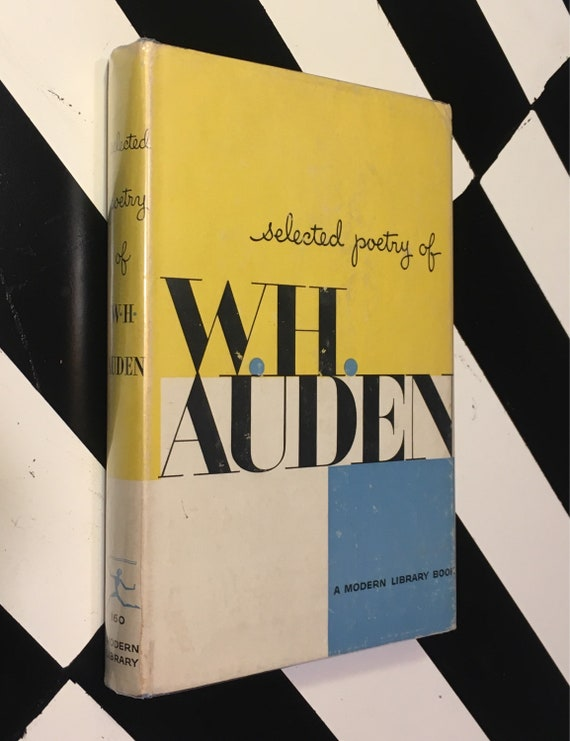 Selected Poetry of W. H. Auden; Chosen for this edition by the author (1958) Modern Library hardcover book