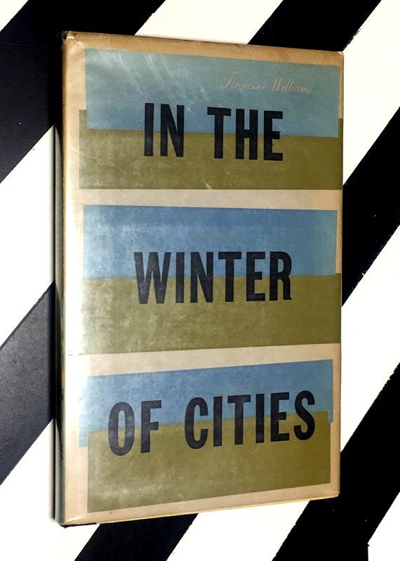 In the Winter of Cities by Tennesse Williams (1956) hardcover book