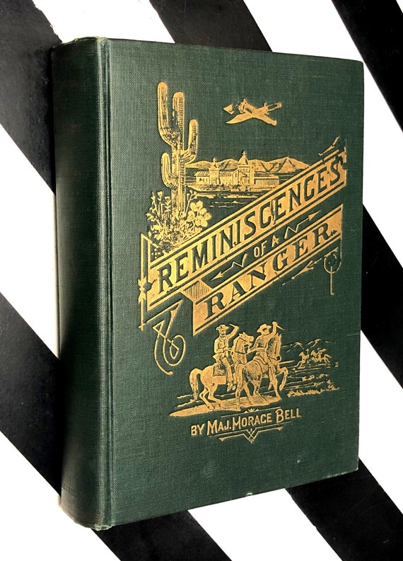 Reminiscences of a Ranger by Major Horace Bell (1927) hardcover book