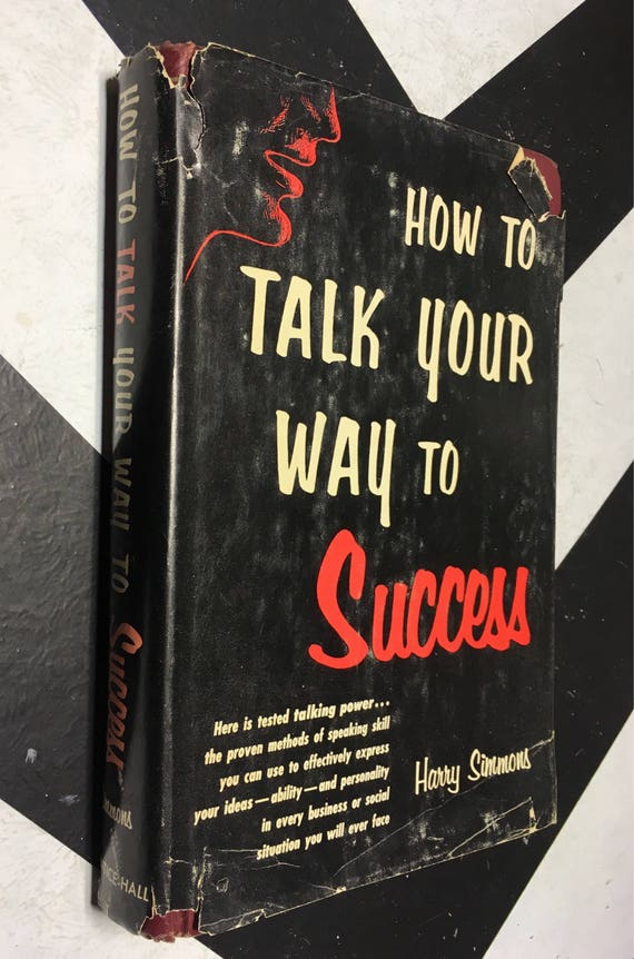 How to Talk Your Way to Success by Harry Simmons (Hardcover, 1962) vintage book