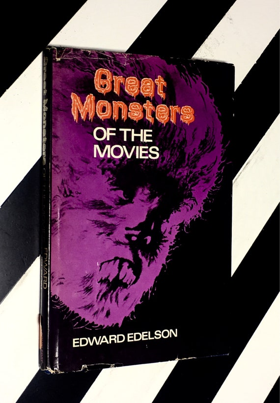 Great Monsters of the Movies by Edward Edelson (1973) hardcover book