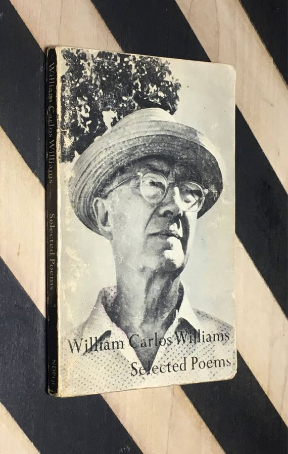 The Selected Poems of William Carlos Williams With an Introduction by Randall Jarrell (1969) softcover book