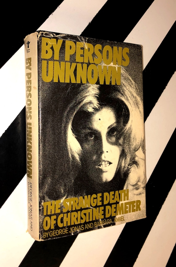 By Persons Unknown: The Strange Death of Christine (1977) hardcover book