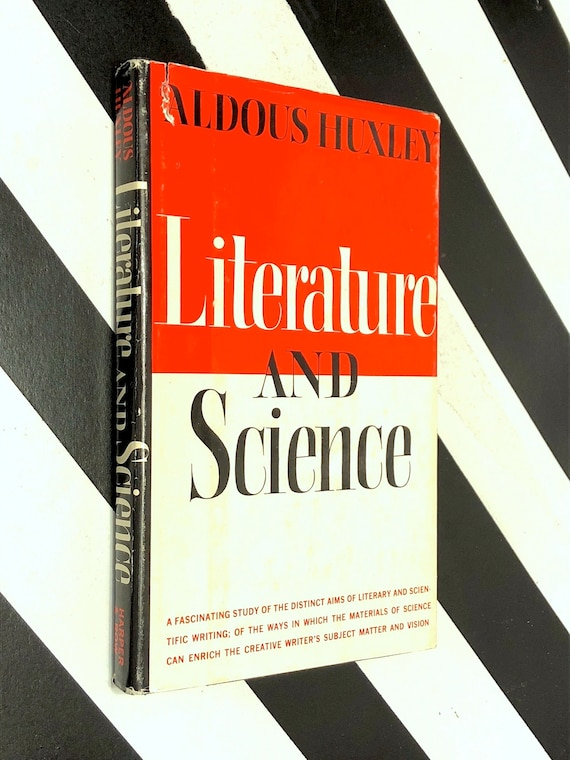 Literature and Science by Aldous Huxley (1963) first edition book