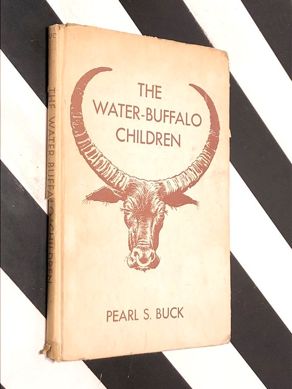 The Water Buffalo Children by Pearl S. Buck (1943) hardcover book