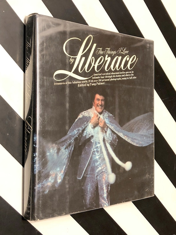 The Things I Love by Liberace (1976) signed first edition book