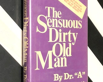 The Sensuous Dirty Old Man by Isaac Asimov (1971) hardcover book