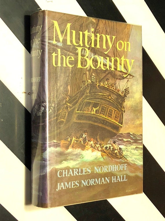 Mutiny on the Bounty by Nordhoff and Hall (1960) hardcover book