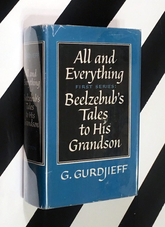 All and Everything - First Series: Beelzebub's Tales to His Grandson by G. Gurdjieff (1950) hardcover book