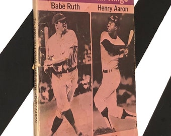 The Home Run Kings: Babe Ruth and Henry Aaron by Clare and Frank Gault (1974) softcover book