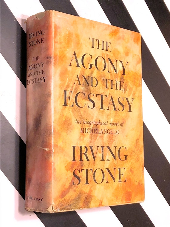 The Agony and the Ecstasy by Irving Stone (1961) first edition book