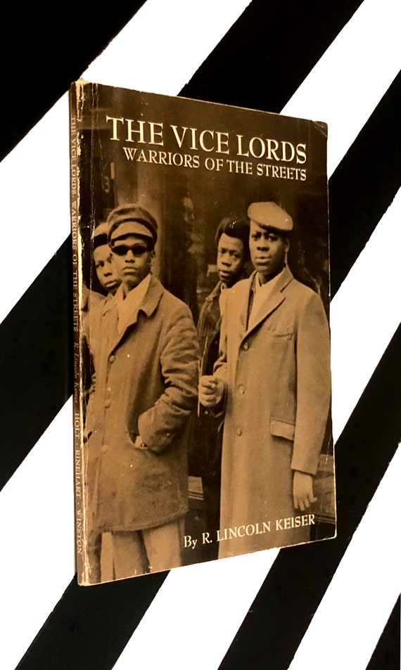 The Vice Lords: Warriors of the Streets by R. Lincoln Keiser (1969) softcover book