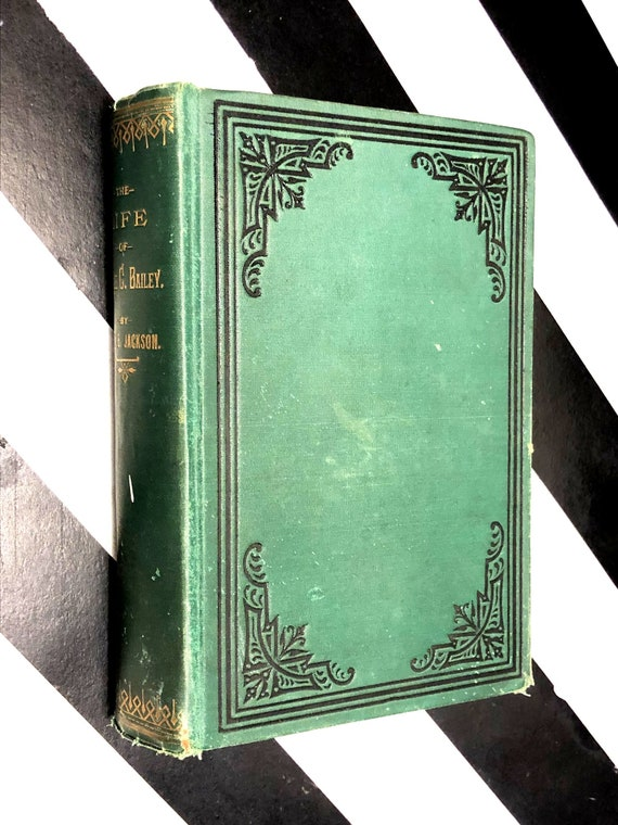 The Life of Nellie C. Bailey or a Romance of the West by Mary E. Jackson (1885) hardcover book