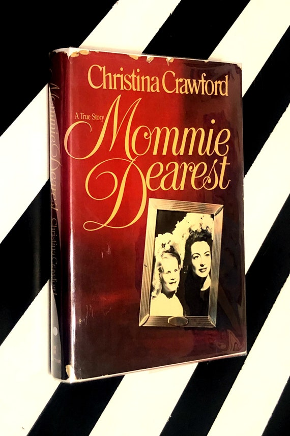 Mommie Dearest by Christina Crawford (1978) hardcover book