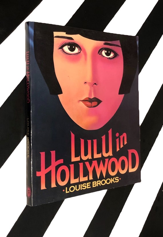Lulu in Hollywood by Louise Brooks (1989) softcover book