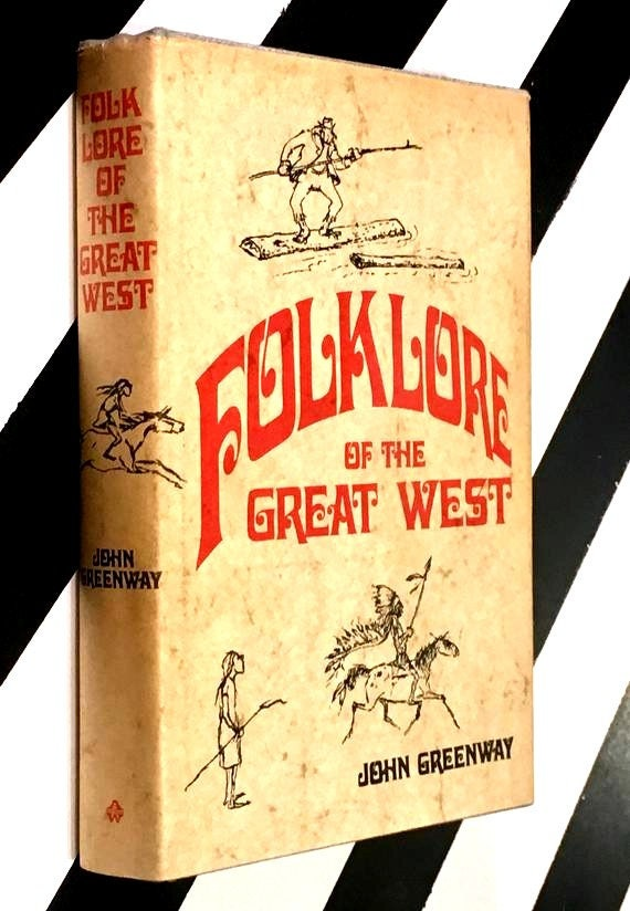 Folklore of the Great West edited by John Greenway (1969) hardcover book