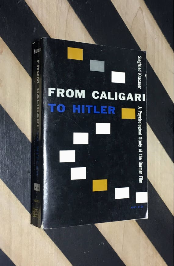From Caligari to Hitler: A Psychological Study of the German Film by Siegfried Kracauer (1960) softcover book