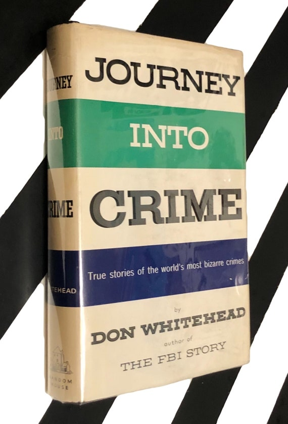 Journey into Crime by Don Whitehead (1960) hardcover book