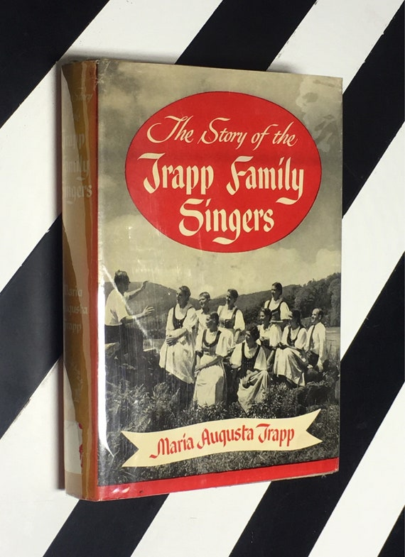 The Story of the Trapp Family Singers by Maria Augusta Trapp (1964) hardcover book